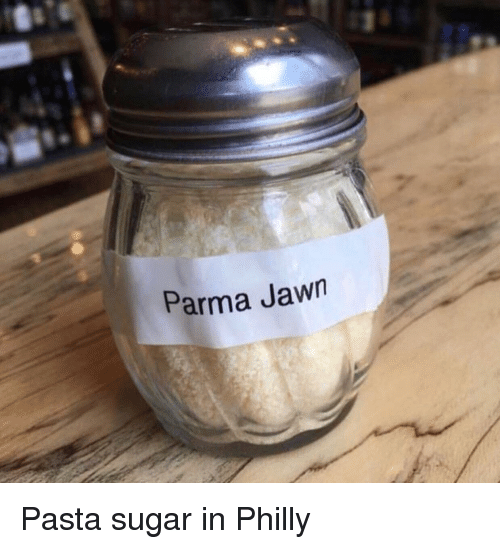 Jawn: Parma Jawn Pasta sugar in Philly