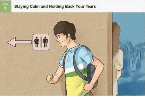 Back, Tears, and Calm: Part  Staying Calm and Holding Back Your Tears