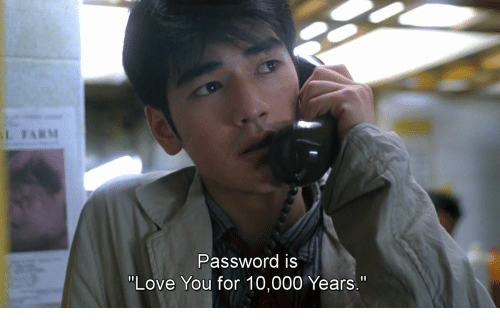 """Is Love You: Password iS  """"Love You for 10,000 Years."""