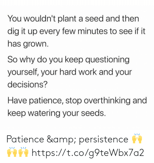 Patience: Patience & persistence 🙌🙌🙌 https://t.co/g9teWbx7a2
