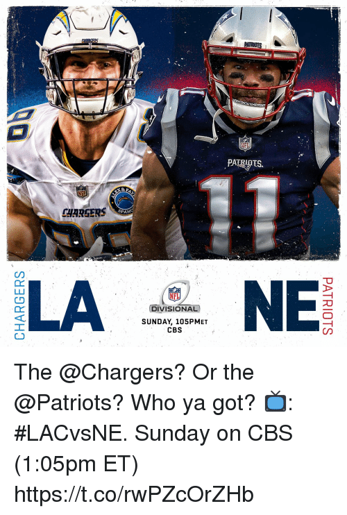 Memes, Nfl, and Patriotic: PATR0TS.  CHARGERS  SPAN  NFL  (DIVISIONAL  SUNDAY, 105PMET  CBS  CJ The @Chargers? Or the @Patriots? Who ya got?  📺: #LACvsNE. Sunday on CBS (1:05pm ET) https://t.co/rwPZcOrZHb