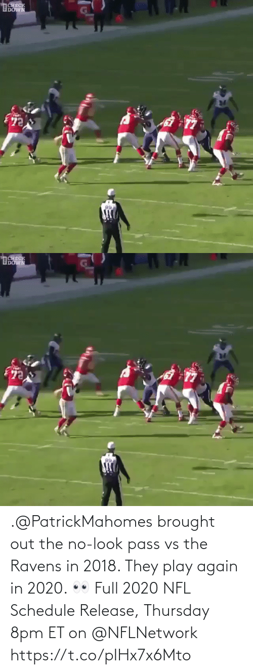 Et: .@PatrickMahomes brought out the no-look pass vs the Ravens in 2018. They play again in 2020. 👀  Full 2020 NFL Schedule Release, Thursday 8pm ET on @NFLNetwork https://t.co/pIHx7x6Mto