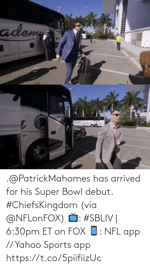 fox: .@PatrickMahomes has arrived for his Super Bowl debut. #ChiefsKingdom (via @NFLonFOX)   📺: #SBLIV | 6:30pm ET on FOX 📱: NFL app // Yahoo Sports app https://t.co/5piifiizUc