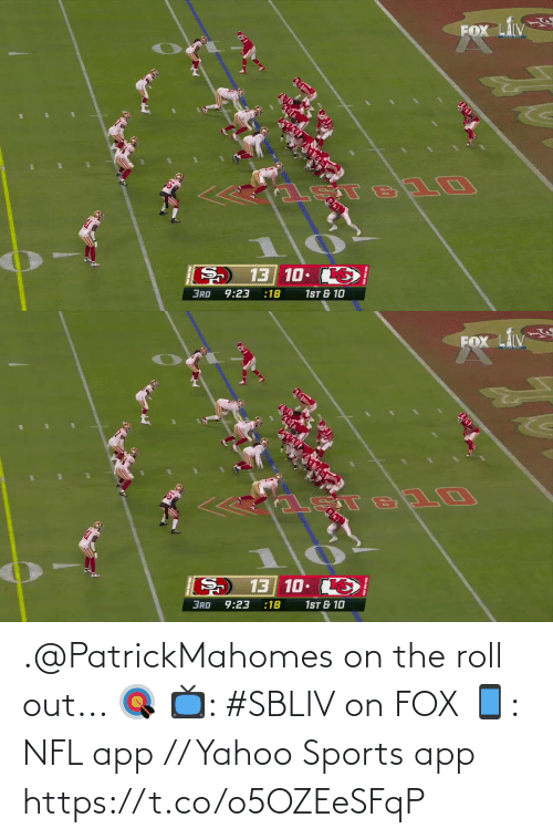 fox: .@PatrickMahomes on the roll out... 🎯  📺: #SBLIV on FOX 📱: NFL app // Yahoo Sports app https://t.co/o5OZEeSFqP