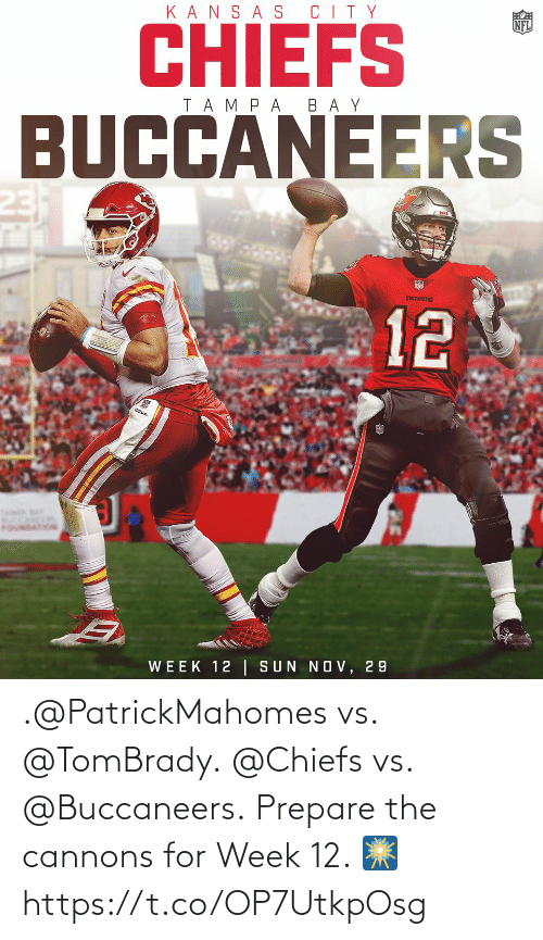 Chiefs: .@PatrickMahomes vs. @TomBrady. @Chiefs vs. @Buccaneers.  Prepare the cannons for Week 12. 🎆 https://t.co/OP7UtkpOsg