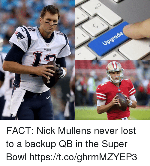 Football, Nfl, and Patriotic: PATRIOTS FACT: Nick Mullens never lost to a backup QB in the Super Bowl https://t.co/ghrmMZYEP3