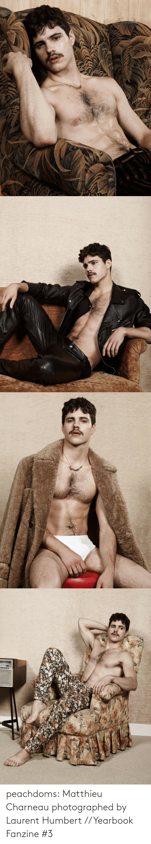 Instagram, Tumblr, and Blog: peachdoms:    Matthieu Charneau photographed by Laurent Humbert // Yearbook Fanzine #3