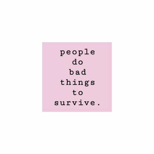 do-bad-things: people  do  bad  things  t o  sur VlVe