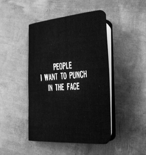 In The Face: PEOPLE  WANT TO PUNCH  IN THE FACE