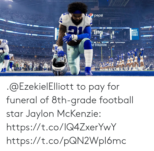 Football, Memes, and Pepsi: pepsi  T STADIUM..  85 .@EzekielElliott to pay for funeral of 8th-grade football star Jaylon McKenzie: https://t.co/lQ4ZxerYwY https://t.co/pQN2WpI6mc