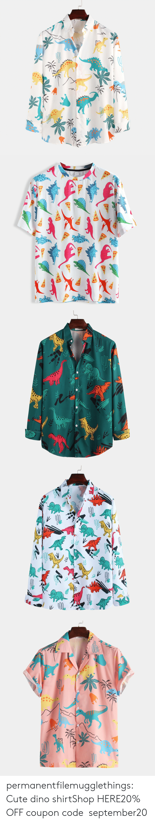 Cute, Tumblr, and Blog: permanentfilemugglethings:  Cute dino shirtShop HERE20% OFF coupon code:september20