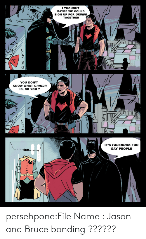 File: persehpone:File Name : Jason and Bruce bonding ??????
