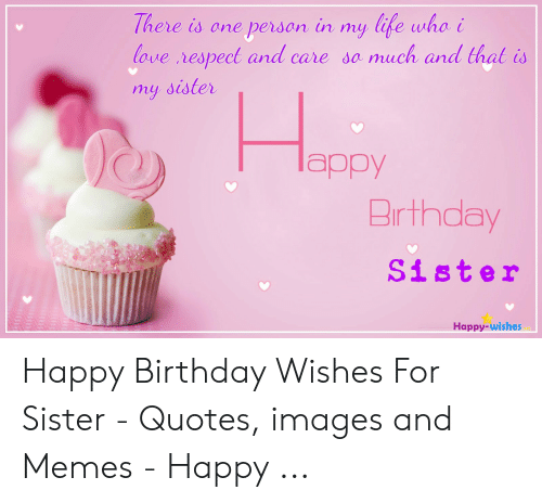🐣 25+ Best Memes About Happy Birthday Wishes for Sister ...