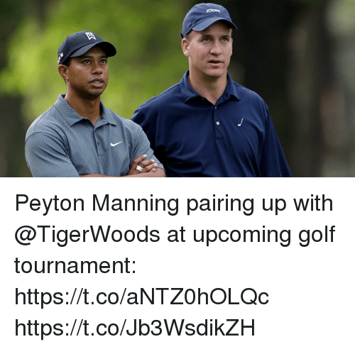 Memes, Peyton Manning, and Golf: Peyton Manning pairing up with @TigerWoods at upcoming golf tournament: https://t.co/aNTZ0hOLQc https://t.co/Jb3WsdikZH
