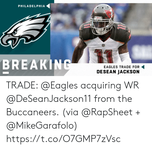 Philadelphia Eagles, Memes, and DeSean Jackson: PHILADELPHIA  13  BREAKIN  EAGLES TRADE FOR  DESEAN JACKSON TRADE: @Eagles acquiring WR @DeSeanJackson11 from the Buccaneers.  (via @RapSheet + @MikeGarafolo) https://t.co/O7GMP7zVsc