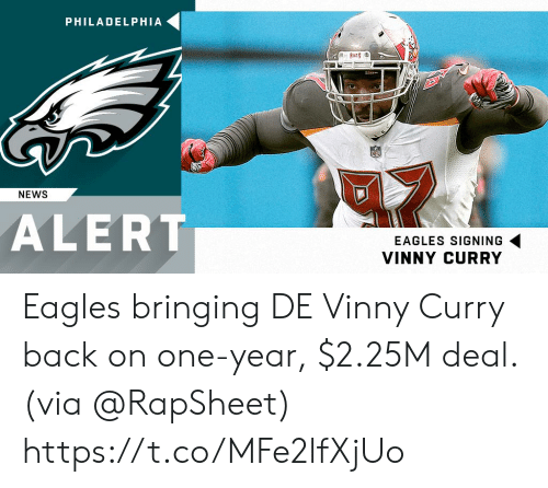 Philadelphia Eagles, Memes, and News: PHILADELPHIA  NEWS  ALERT  EAGLES SIGNING  VINNY CURRY Eagles bringing DE Vinny Curry back on one-year, $2.25M deal. (via @RapSheet) https://t.co/MFe2lfXjUo