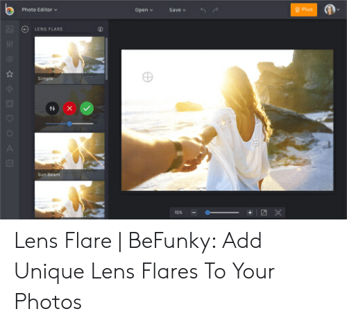 Sun, Add, and Editor: Photo Editor  Open v Save v 6  Plus  LENS FLARE  Sun Bearm Lens Flare | BeFunky: Add Unique Lens Flares To Your Photos