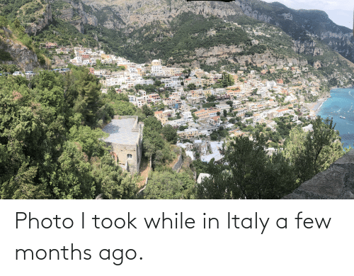 a-few-months: Photo I took while in Italy a few months ago.