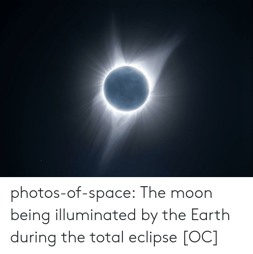 total: photos-of-space:  The moon being illuminated by the Earth during the total eclipse [OC]