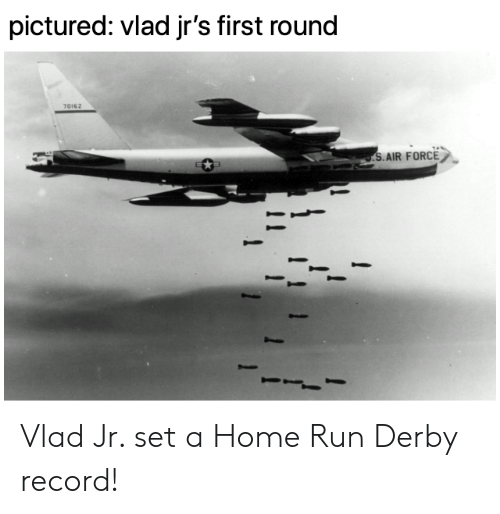 Mlb, Run, and Air Force: pictured: vlad jr's first round  70162  S.AIR FORCE Vlad Jr. set a Home Run Derby record!