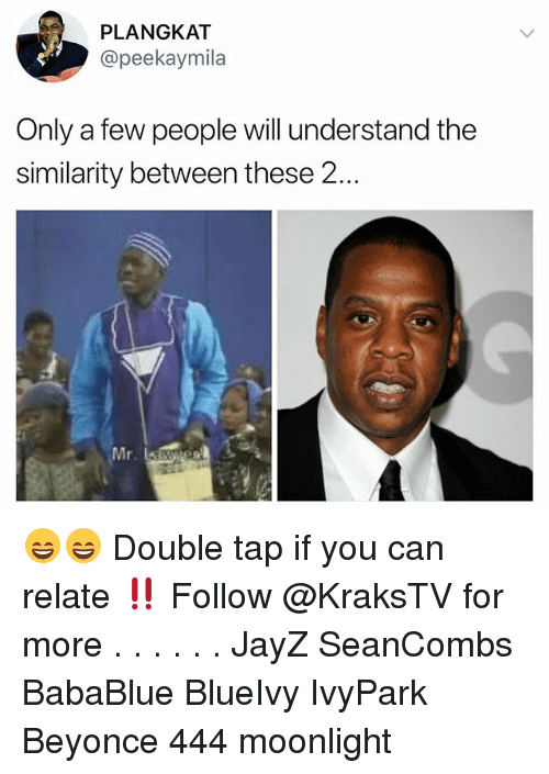 moonlighting: PLANGKAT  @peekaymila  Only a few people will understand the  similarity between these 2...  Mr 😄😄 Double tap if you can relate ‼️ Follow @KraksTV for more . . . . . . JayZ SeanCombs BabaBlue BlueIvy IvyPark Beyonce 444 moonlight