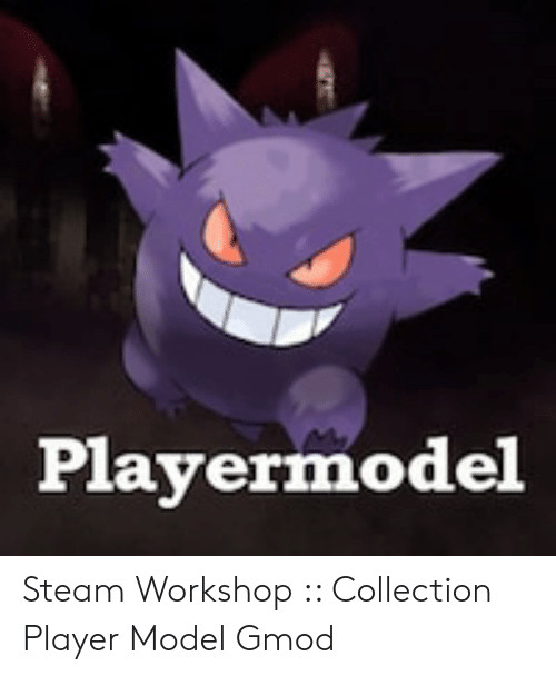 Playermodel Steam Workshop Collection Player Model Gmod