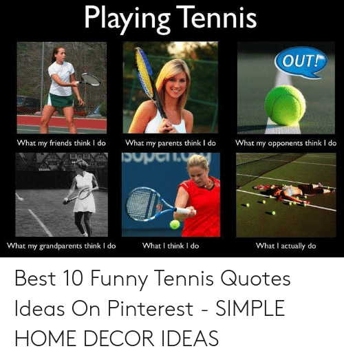 🐣 25+ Best Memes About Funny Tennis Quotes | Funny Tennis ...