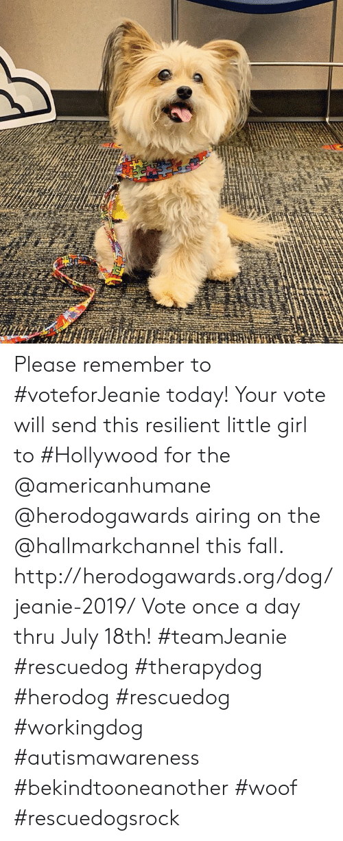 Hallmarkchannel: Please remember to #voteforJeanie today!  Your vote will send this resilient little girl to #Hollywood for the @americanhumane @herodogawards airing on the @hallmarkchannel this fall.  http://herodogawards.org/dog/jeanie-2019/ Vote once a day thru July 18th!  #teamJeanie #rescuedog  #therapydog  #herodog #rescuedog #workingdog #autismawareness #bekindtooneanother #woof #rescuedogsrock