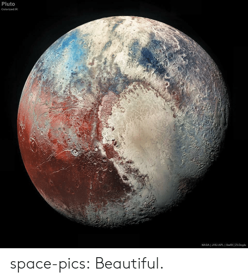 Colorized: Pluto  Colorized IR  NASA I JHU-APL I SWRI | ZLDoyle space-pics:  Beautiful.