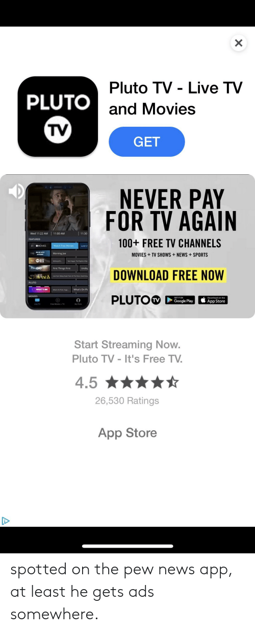 Pluto TV - Live TV and Movies PLUTO TV GET NEVER PAY FOR TV