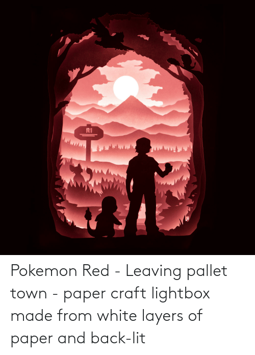pallet: Pokemon Red - Leaving pallet town - paper craft lightbox made from white layers of paper and back-lit