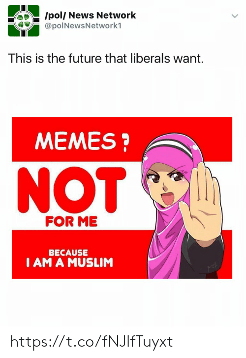 Future, Memes, and Muslim: /pol/ News Network  @poINewsNetwork1  This is the future that liberals want.  MEMES?  NOT  FOR ME  BECAUSE  I AM A MUSLIM https://t.co/fNJIfTuyxt