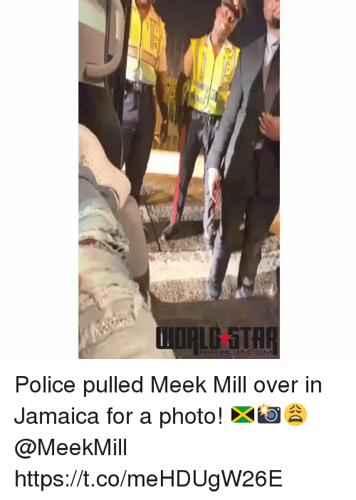 awwmemes.com: Police pulled Meek Mill over in Jamaica for a photo! 🇯🇲📸😩 @MeekMill https://t.co/meHDUgW26E