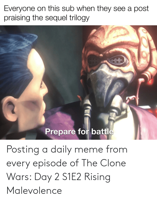clone wars: Posting a daily meme from every episode of The Clone Wars: Day 2 S1E2 Rising Malevolence