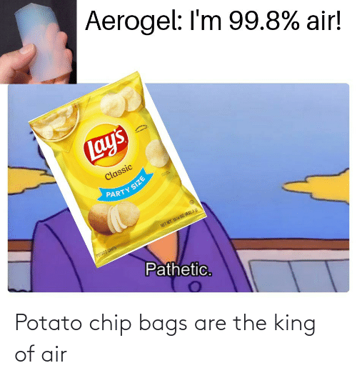 bags: Potato chip bags are the king of air