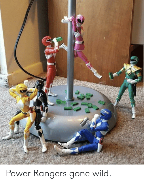 Power: Power Rangers gone wild.