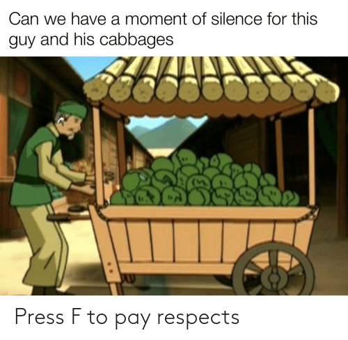 Pay: Press F to pay respects