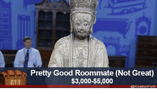 Good, Room Mate, and Great: Pretty Good Room mate (Not Great)  $3,000-$5,000  AR  @KeatonPatti