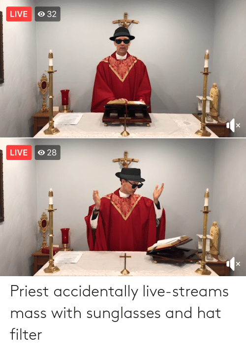 mass: Priest accidentally live-streams mass with sunglasses and hat filter
