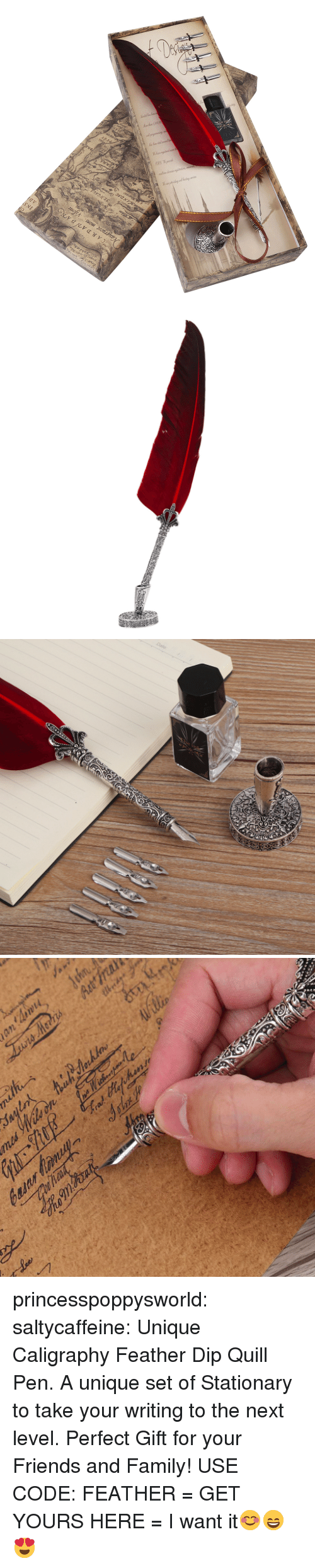 Family, Friends, and Target: princesspoppysworld:  saltycaffeine:  Unique Caligraphy Feather Dip Quill Pen. A unique set of Stationary to take your writing to the next level. Perfect Gift for your Friends and Family! USE CODE: FEATHER = GET YOURS HERE =   I want it😊😄😍