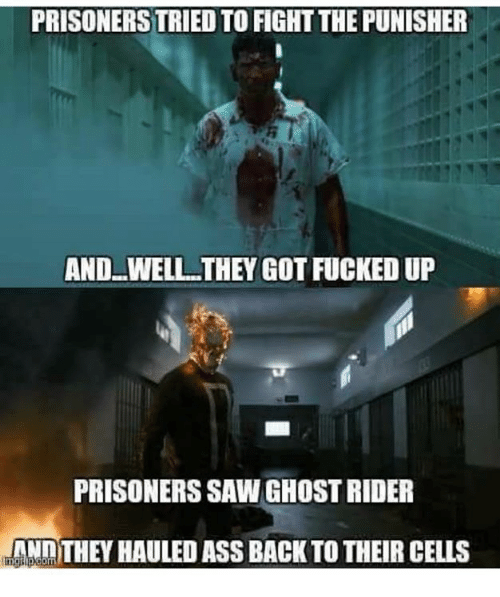 Memes, Prison, and Punisher: PRISONERS TRIED TO FIGHT THE PUNISHER  AND WELL THEY GOT FUCKED UP  PRISONERS SAWGHOSTRIDER  ANDTHEY HAULED ASS BACK TO THEIR CELLS