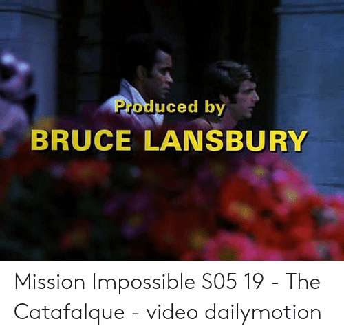 Produced by BRUCE LANSBURY Mission Impossible S05 19 - The