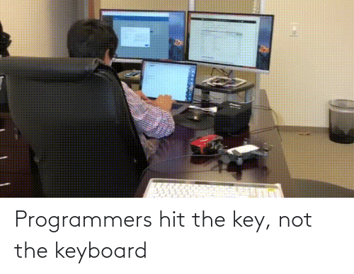 Keyboard: Programmers hit the key, not the keyboard