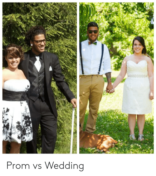 Wedding and  Prom: Prom vs Wedding