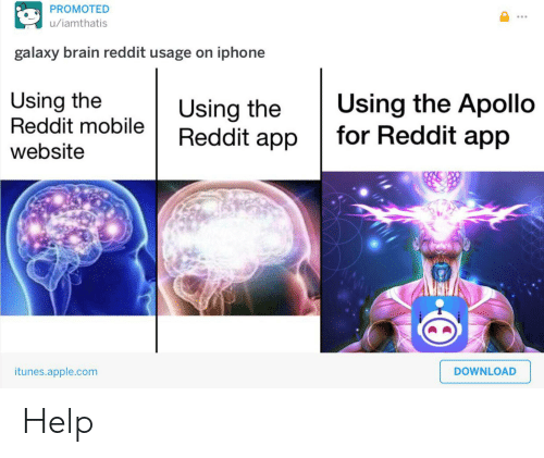 PROMOTED Uiamthatis Galaxy Brain Reddit Usage on Iphone