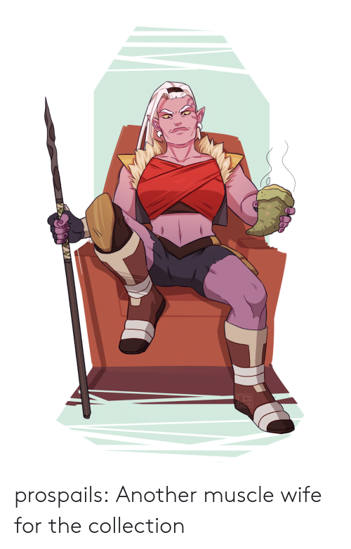 Tumblr, Blog, and Wife: prospails:  Another muscle wife for the collection