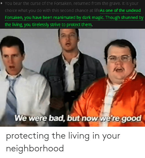 protecting: protecting the living in your neighborhood