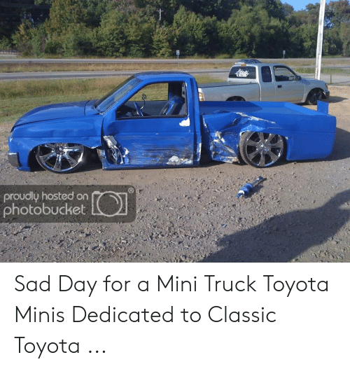 Toyota Mini Truck >> Proudly Hosted On Sad Day For A Mini Truck Toyota Minis