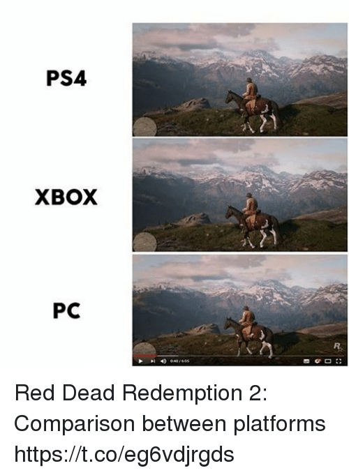 Ps4, Xbox, and Red Dead Redemption: PS4  XBOX  PC Red Dead Redemption 2: Comparison between platforms https://t.co/eg6vdjrgds