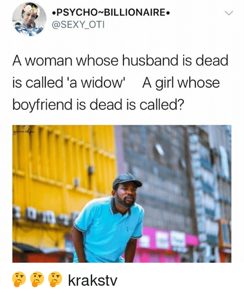 Dating girl whose boyfriend died